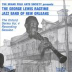 George Lewis' Ragtime Band of New Orleans: The Oxford Series, Vol. 4