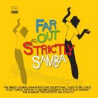Far Out: Strictly Samba