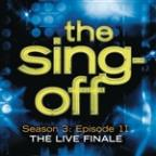 Sing-Off: Season 3: Episode 11 - The Live Finale