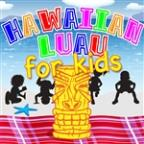 Hawaiian Luau For Kids