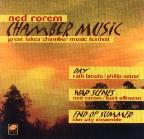 Ned Rorem: Chamber Music from the Great Lakes Chamber Music Festival