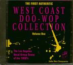 First Authentic West Coast Doo-Wop Collection Volume One