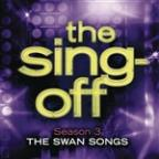 Sing-Off: Season 3 - The Swan Songs