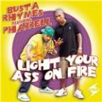 Light Your Ass On Fire