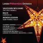 Vaughan Williams: First Nowell; Bach: Cantata 63; Mendelssohn: Vom Himmel Hoch