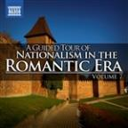 Guided Tour Of Nationalism In The Romantic Era, Vol. 7