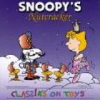 Snoopy's Nutcracker Classics On Toys
