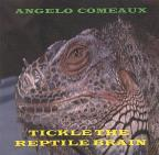 Tickle the Reptile Brain