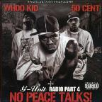 G - Unit Radio, Vol. 4: No Peace Ta