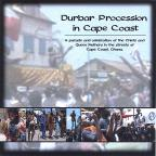 Durbar Procession in Cape Coast: A Parade and Celebration of the Chiefs and Queen Mothe