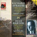 Richard Strauss: Violin Concerto in D minor; Bela Bartok: Violin Concerto No. 1