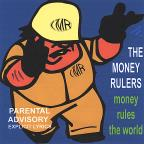 Money Rules The World