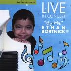 "Live In Concert ""By Me"" Ethan Bortnick"