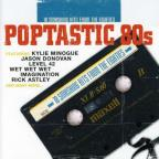 Poptastic 80S: 18 Fantastic Hits From The Eighties