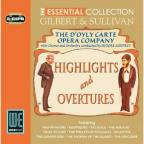 Essential Collection: Gilbert & Sullivan - Hightlights and Overtures