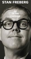 Tip Of The Freberg: The Stan Freberg Collection 1951-1998