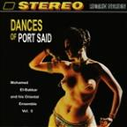 Dances Of Port Said: Mohamed El - Bakkar And His Oriental Ensemble Vol. 5
