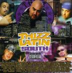 Thizz Latin: South