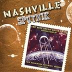 Nashville Sputnik - The Deep South / Outer Space Productions Of Jack Blanchard & Misty Morgan 1956-2004