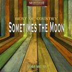 Meritage Best Of Country: Sometimes The Moon, Vol. 11