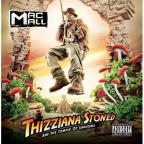 Thizziana Stoned &amp; Tha Temple of Shrooms