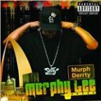 Murph Derrty (Explicit Version)