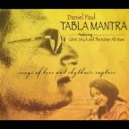 Tabla Mantra: Songs of Love and Rhythmic Rapture