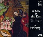 A Star in the East - Hungarian Christmas Music / Anonymous 4