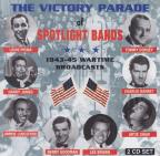 Victory Parade of Spotlight Bands 1943-45: Wartime