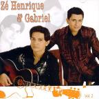 Ze Henrique/Gabriel, Vol. 2