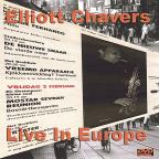 Elliott Chavers Live In Europe