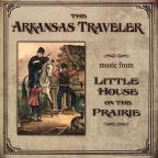 Arkansas Traveler: Music from Little House on the Prairie