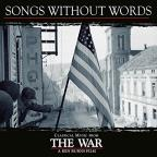 "Songs Without Words: Classical Music from Ken Burns' ""The War"""
