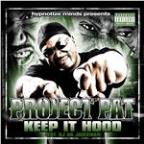 Keep It Hood [feat. Oj Da Juiceman]