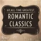 60 All Time Greatest Romantic Classics