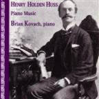 Henry Holden Huss: Piano Music