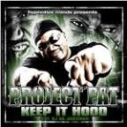 Keep It Hood [feat. Oj Da Juiceman] (Amended Album Version)