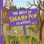 Best Of Swamp Pop Classics, Vol. 2