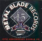 Metal Blade Records: 15 Years 1982-1997