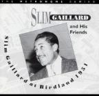 Slim Gaillard at Birdland 1951