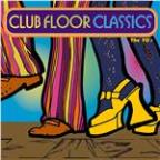 Club Floor Classics - The 70'S