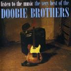 Listen To The Music: Very Best Of The Doobie Brothers