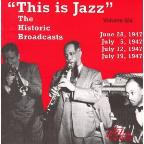 This Is Jazz, Vol. 6: The Historic Broadcasts