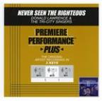 Never Seen The Righteous (Performance Tracks) - EP