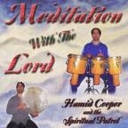 Meditation With The Lord
