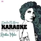Desde El Alma (In The Style Of Rosita Melo) [karaoke Version] - Single