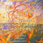 Kaija Saariaho: From the Grammar of Dreams