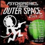 Psychopathics from Outer Space, Vol. 2