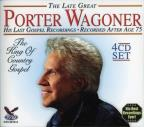 Late Great Porter Wagoner