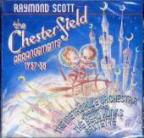 Raymond Scott: the Chesterfield Arrangements: 1937-38